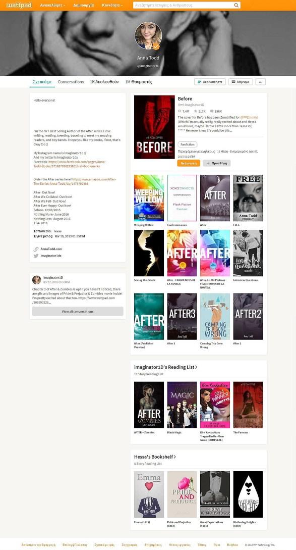 """Ο επίσημος λογαριασμός της Anna Todd στο Wattpad. Αριστερά είναι γραμμένα λίγα λόγια για τον εαυτό της, δεξιά οι ιστορίες της (με ένα κλικ επάνω στο εξώφυλλο του κάθε βιβλίου μπορούμε να αρχίσουμε να τις διαβάζουμε) και κάτω δεξιά οι """"Λίστες Ανάγνωσής"""" της με αποθηκευμένα τα αγαπημένα της βιβλία. (εικόνα προερχόμενη από υπολογιστή)"""